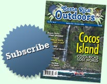 Subscribe to Costa Rica Outdoors Magazine